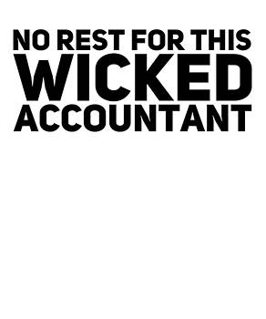 No Rest For This Wicked Accountant Gift Present Dad Mom by Cameron Fulton