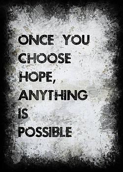 Once You Choose Hope by Ricky Barnard