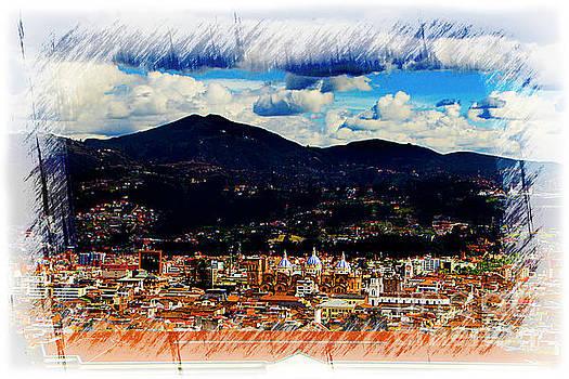 Our Beautiful Cuenca II by Al Bourassa