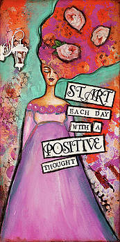 Positive thought by Stanka Vukelic
