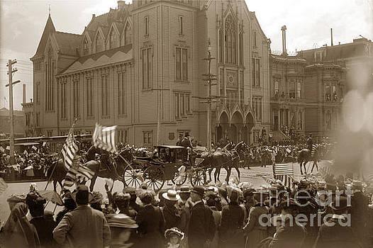 California Views Archives Mr Pat Hathaway Archives - President William McKinley toured San Francisco May 21, 1901