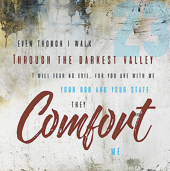 Psalm 23 Comfort by Claire Tingen