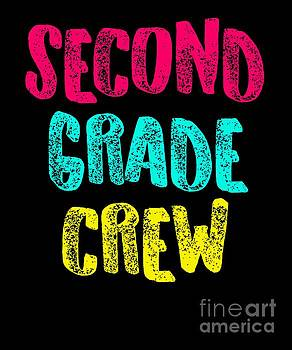 Second Grade Design Second Grade Crew Light Cute Gift 2nd Teacher Appreciation by J P