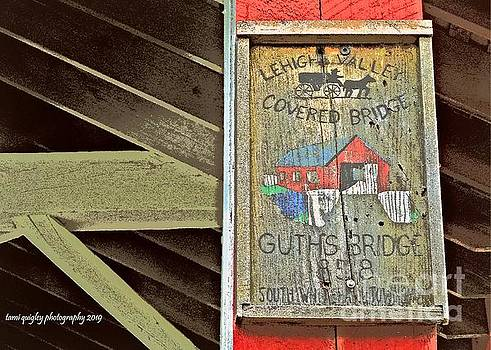 Sign Of A Covered Bridge by Tami Quigley