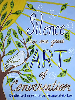 Silence, One Great Art by Dawn Thibodeaux