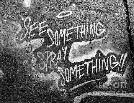 Spray Something by Suzette Kallen