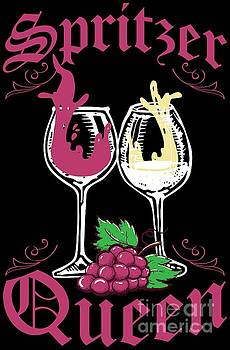 Spritzer Queen for White Wine or Red Wine Lovers by Festivalshirt