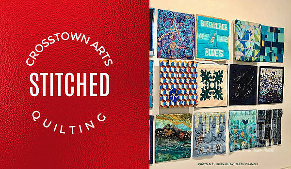 Stitched Quilting Exhibit by Karen Francis
