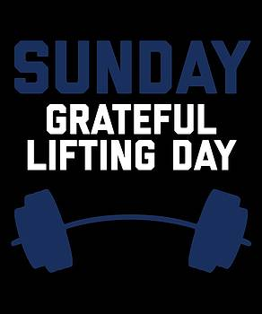 Sunday Grateful Lifting Day by Sourcing Graphic Design