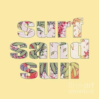 Surf Sand Sun by Priscilla Wolfe
