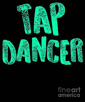 Tap Dancing Tap Dancer Teal Gift Light by J P