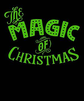 The Magic Of Christmas Amazing Merry Christmas Gift Or Present by Cameron Fulton
