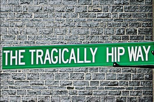The Tragically Hip Street Sign by Iris Russak