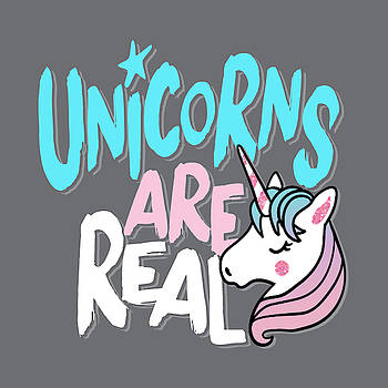 Unicorns Are Real - Baby Room Nursery Art Poster Print by Dadada Shop