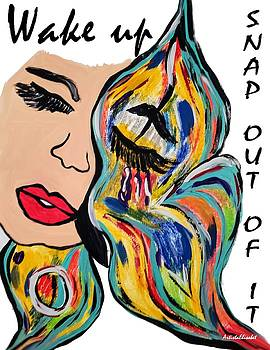 Wake Up - Snap out of it by Artista Elisabet
