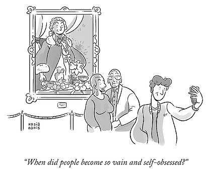 When Did People Become So Vain by Kasia Babis