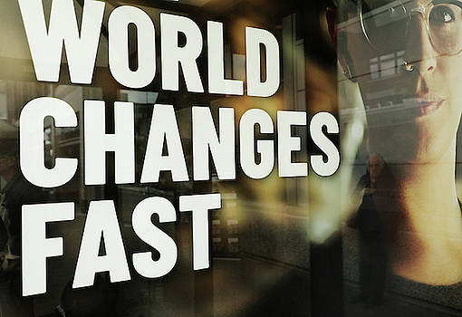 World Changes Fast by The Artist Project