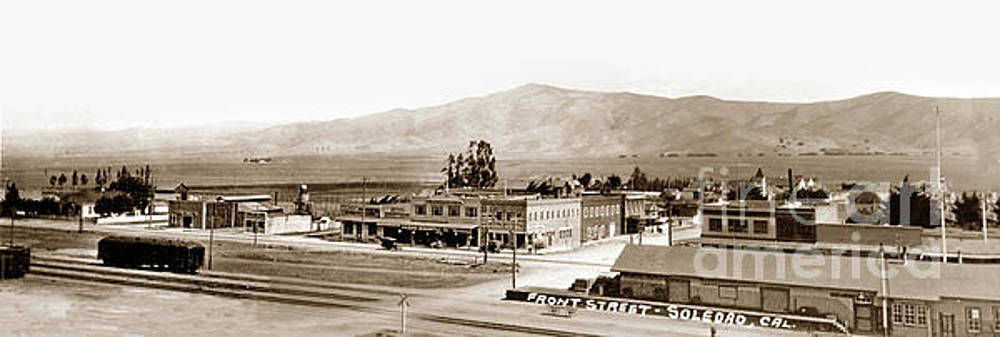 California Views Archives Mr Pat Hathaway Archives - Front Street-Soledad, Calif, Circa 1920