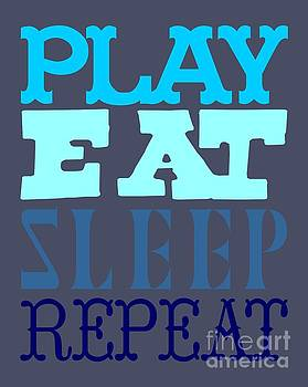 Priscilla Wolfe - Play Eat Sleep Repeat