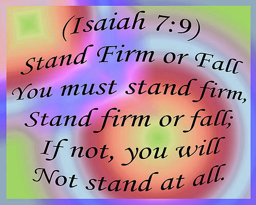 Digital Art - Stand Firm Or Fall by Day Williams