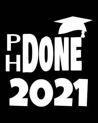 Graduation Cap Drawing - Ph Done 2021 Phd Graduation Cap Graduate Degree College by Grace Hunter