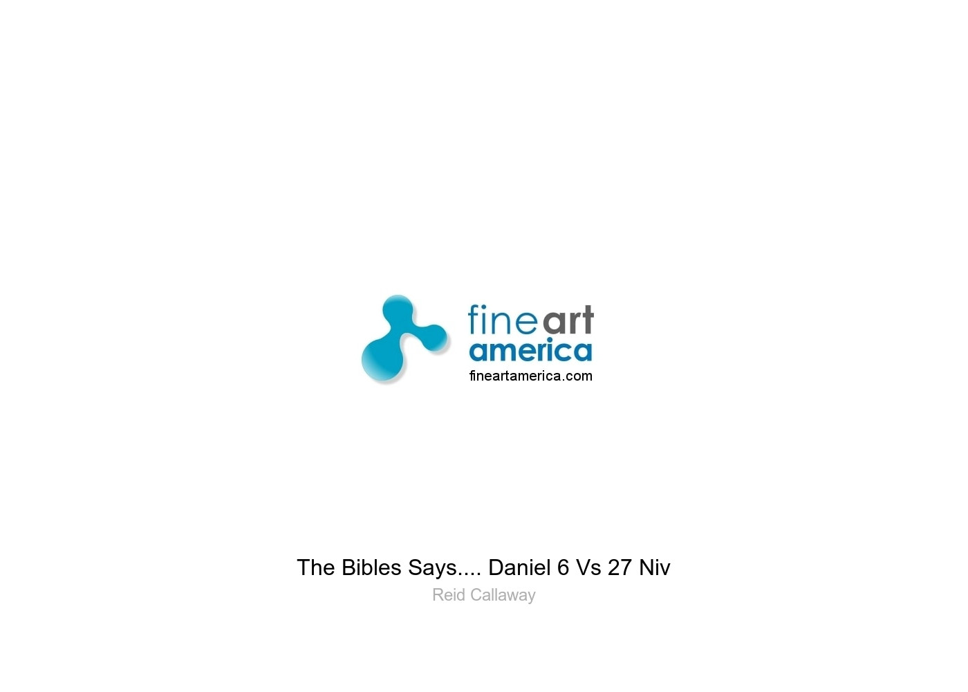 The Bibles Says     Daniel 6 Vs 27 Niv Greeting Card
