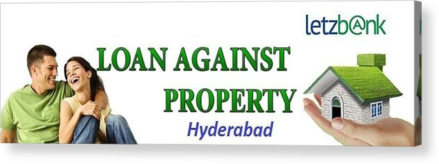 Loan Against Property Acrylic Print featuring the photograph Loan Against Property In Hyderabad Letzbank by Harika