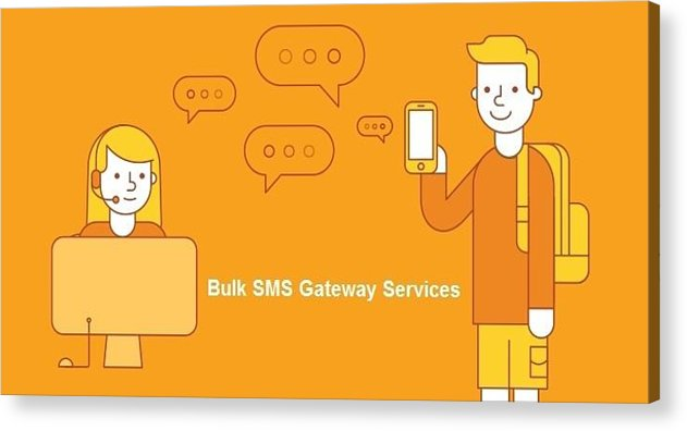Bulk Sms Acrylic Print featuring the digital art SMS Gateway - A smartest way to reach huge audience by Natasha Williams