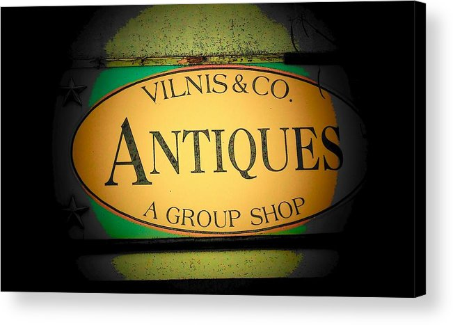 Sign Acrylic Print featuring the photograph Antiques by Michael L Kimble