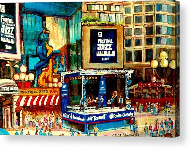 Montreal International Jazz Festival Acrylic Print featuring the painting Montreal International Jazz Festival by Carole Spandau