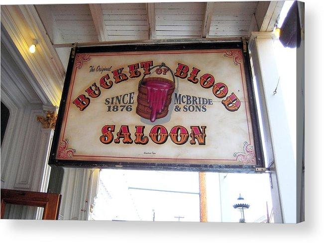 Bucket Of Blood Saloon Acrylic Print featuring the photograph The Bucket Of Blood Saloon In Nevada by Don Struke