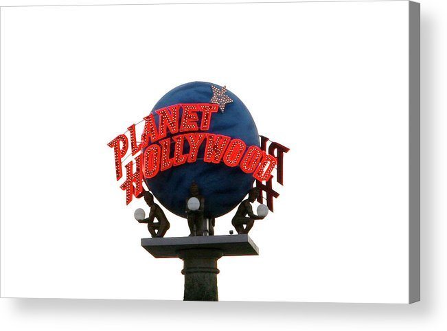 Planet Hollywood Acrylic Print featuring the photograph Planet Hollywood Sign Vegas by Marilyn Hunt