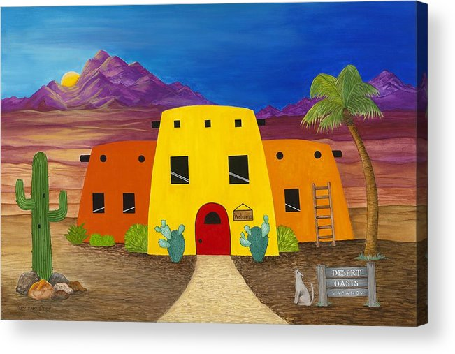 Whimsicle Desert Inn Has Vacancy Acrylic Print featuring the painting Desert Oasis by Carol Sabo