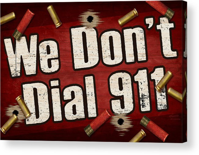 Sign Acrylic Print featuring the painting Dial 911 by JQ Licensing