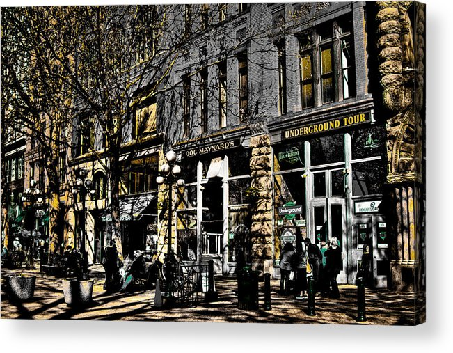 Seattle Taverns Acrylic Print featuring the photograph Doc Maynards And The Underground Tour - Seattle Washington by David Patterson