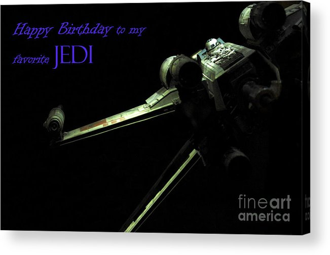Star Wars Acrylic Print featuring the photograph Birthday Card by Micah May