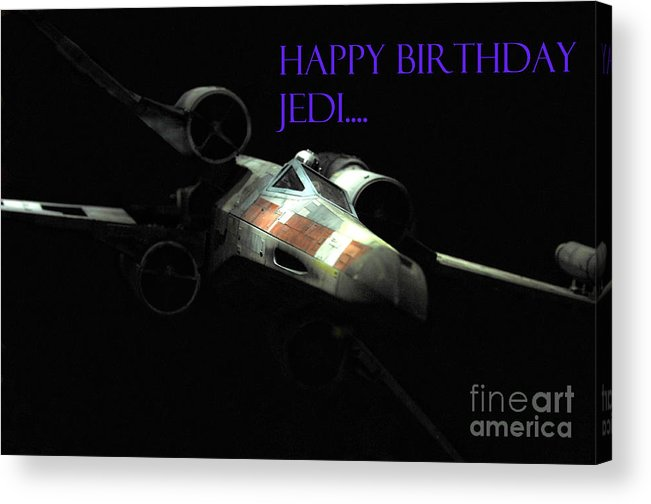 Star Wars Acrylic Print featuring the photograph Jedi Birthday Card by Micah May