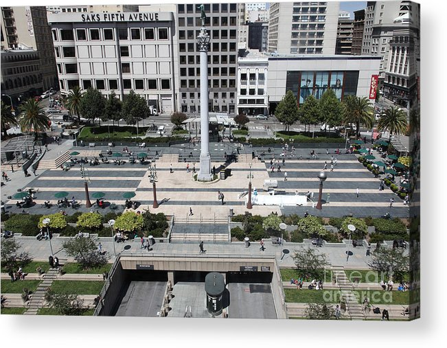 San Francisco Acrylic Print featuring the photograph San Francisco - Union Square - 5d17942 by Wingsdomain Art and Photography