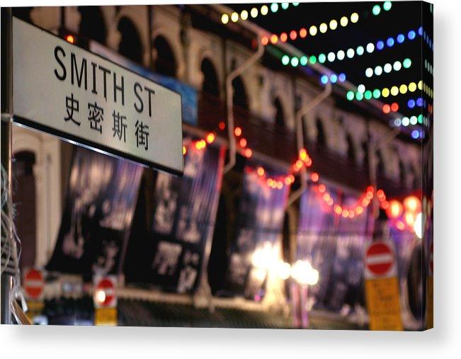 Smith Street Singapore Acrylic Print featuring the photograph Smith Street by Robert Stephenson