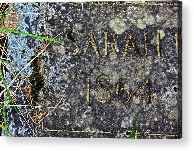 Grave Acrylic Print featuring the photograph Sarah by Diana Hatcher