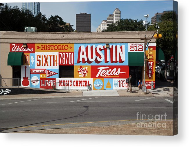 Welcome To Historic Sixth Street Acrylic Print featuring the photograph Welcome To Historic Sixth Street Is A Famous Mural Located At 6th Street And I-35 Frontage Road, Austin, Texas - Stock Image by Austin Welcome Center