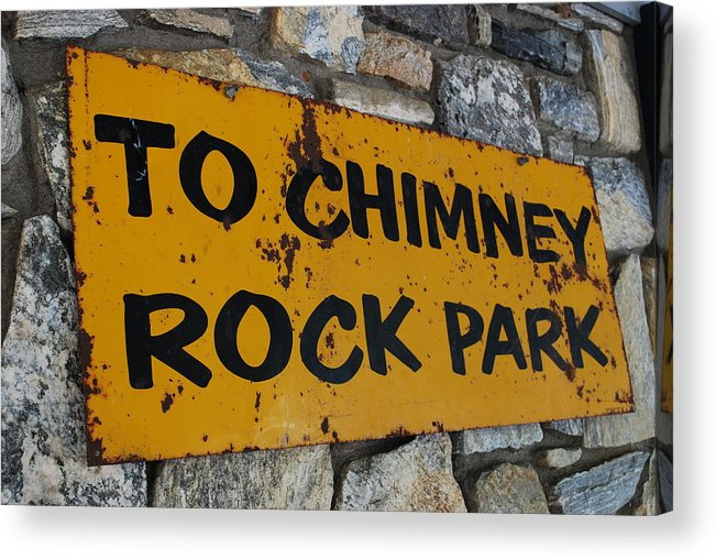Sign Acrylic Print featuring the photograph Chimney Rock Sign by Jeremy Adams
