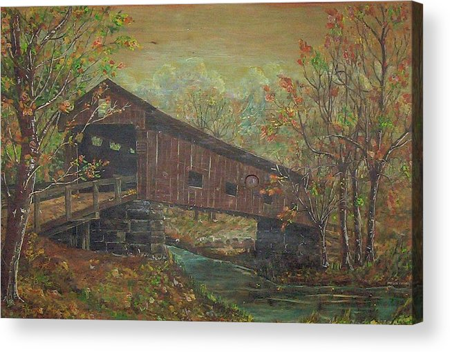 Bridge Acrylic Print featuring the painting Covered Bridge by Phyllis Mae Richardson Fisher