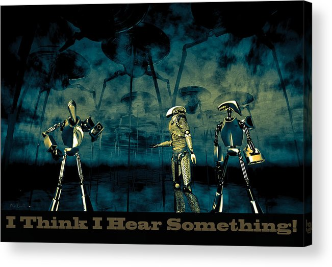 Android Acrylic Print featuring the digital art I Think I Hear Something by Bob Orsillo