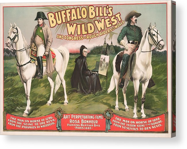 Napoleon Bonaparte Acrylic Print featuring the mixed media Buffalo Bill And Napoleon - Wild West Advertisement - 1896 by War Is Hell Store