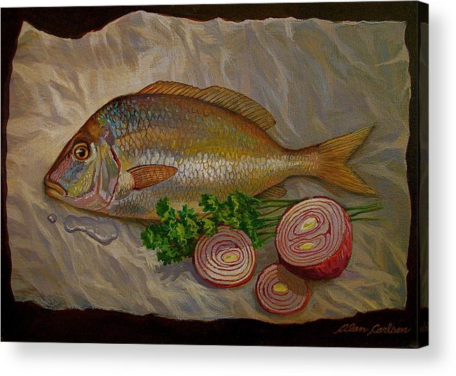 Still Acrylic Print featuring the painting Northern Scup With Dill Onion by Alan Carlson