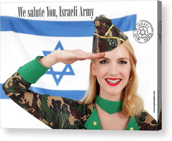 Diaspora Acrylic Print featuring the photograph We Salute You Israeli Army by Pin Up TLV