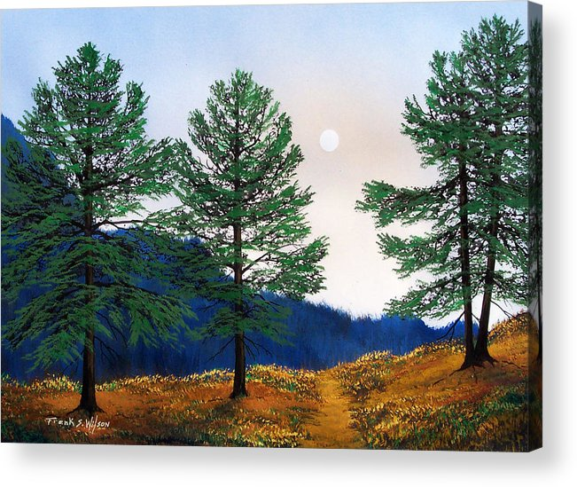 Acrylic Print featuring the painting Mountain Pines by Frank Wilson