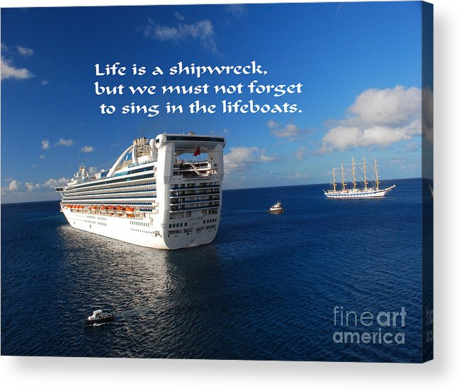 Ship Acrylic Print featuring the photograph The Meaning Of Life by Gary Wonning