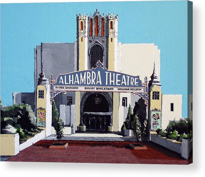 Sacramento Acrylic Print featuring the painting Alhambra Theatre by Paul Guyer